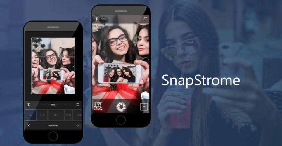 Camera Editing App – SnapStrome